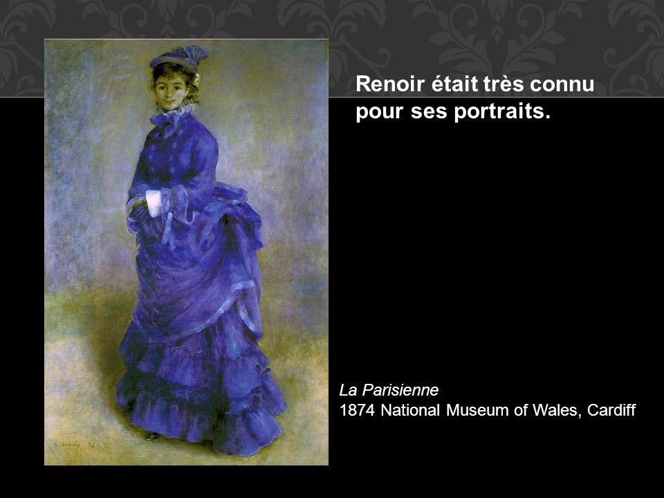 Renoir était très connu pour ses portraits.