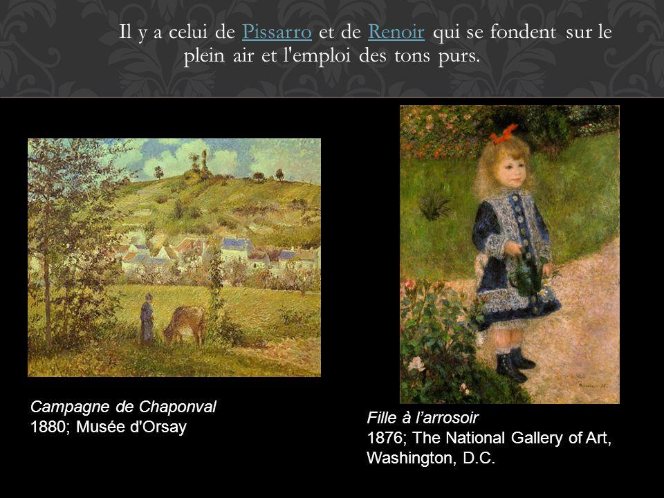 Il y a celui de Pissarro et de Renoir qui se fondent sur le plein air et l emploi des tons purs.
