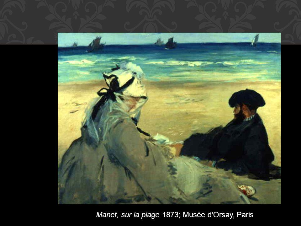 Manet, sur la plage 1873; Musée d Orsay, Paris