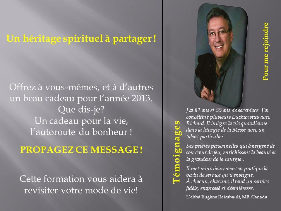 Un héritage spirituel à partager !