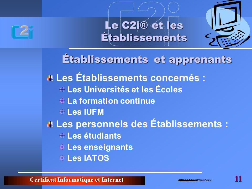 Le C2i® et les Établissements