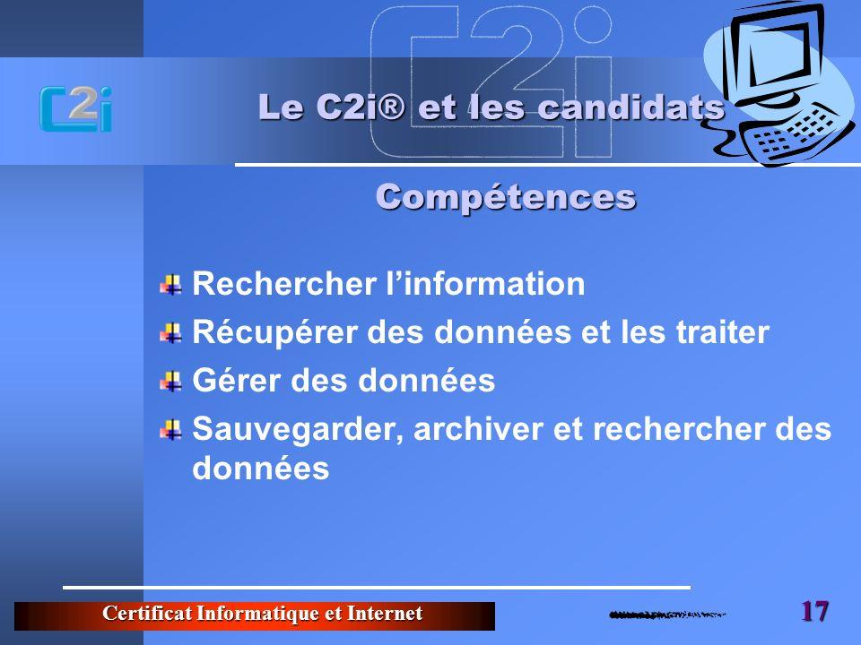 Le C2i® et les candidats Compétences