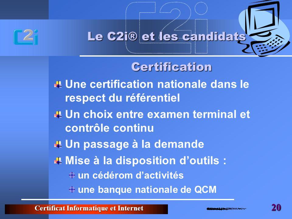 Le C2i® et les candidats Certification