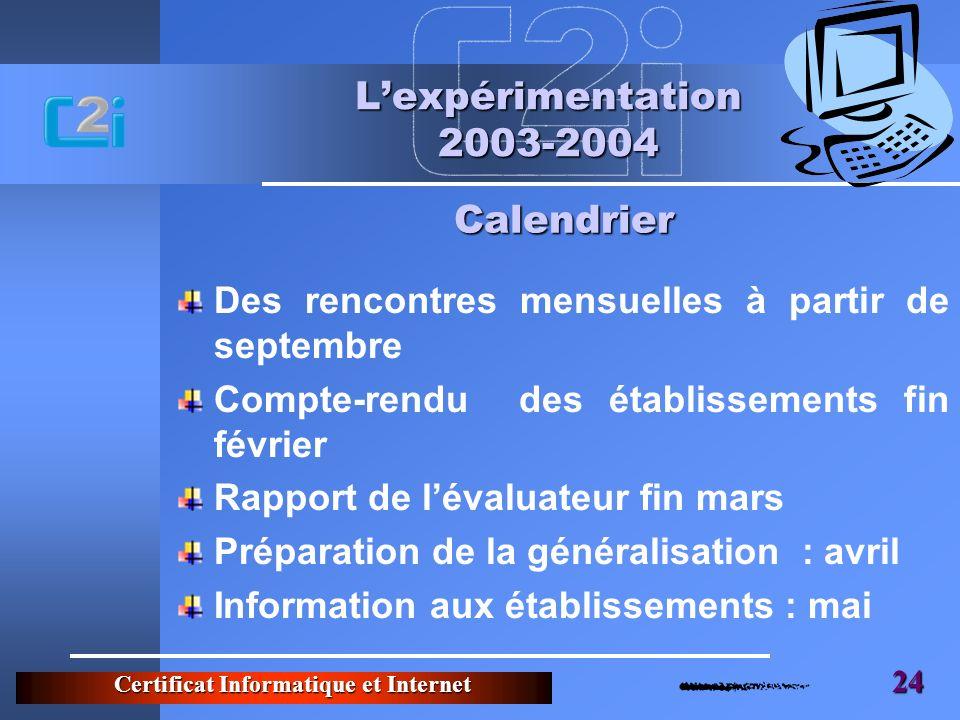 L'expérimentation 2003-2004 Calendrier