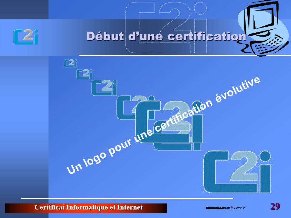 Début d'une certification