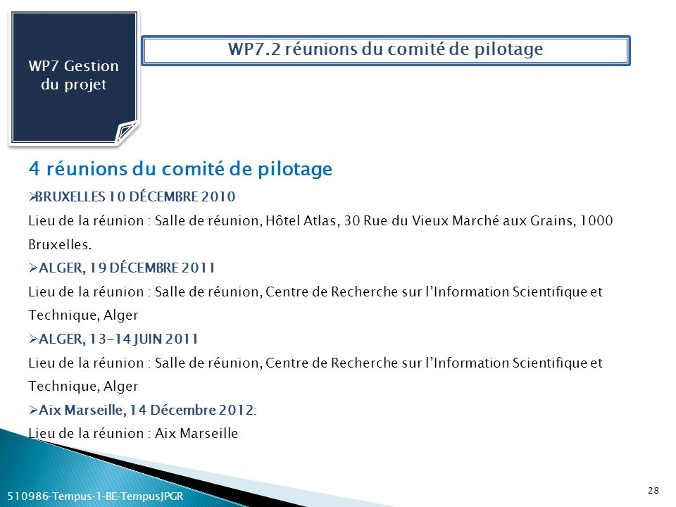 WP7.2 réunions du comité de pilotage