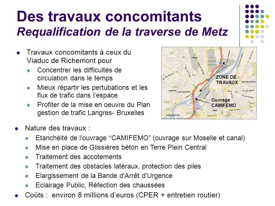 Des travaux concomitants Requalification de la traverse de Metz