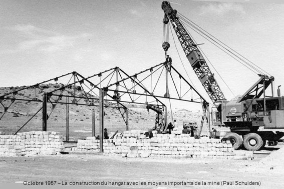 Octobre 1957 – La construction du hangar avec les moyens importants de la mine (Paul Schulders)