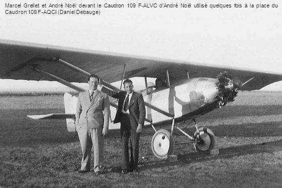 Marcel Grellet et André Noël devant le Caudron 109 F-ALVC d'André Noël utilisé quelques fois à la place du Caudron 109 F-AQCI (Daniel Debauge)