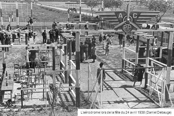 L'aérodrome lors de la fête du 24 avril 1938 (Daniel Debauge)