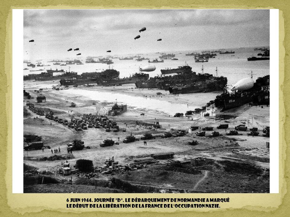 6 juin 1944. Journée d .