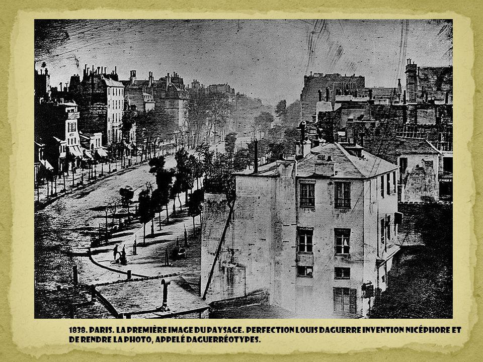 1838. Paris. la première image du paysage