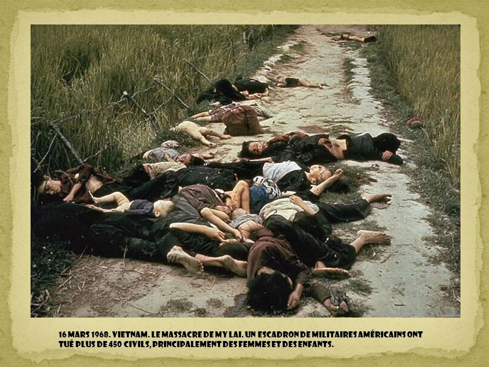 16 mars 1968. Vietnam. Le massacre de My Lai