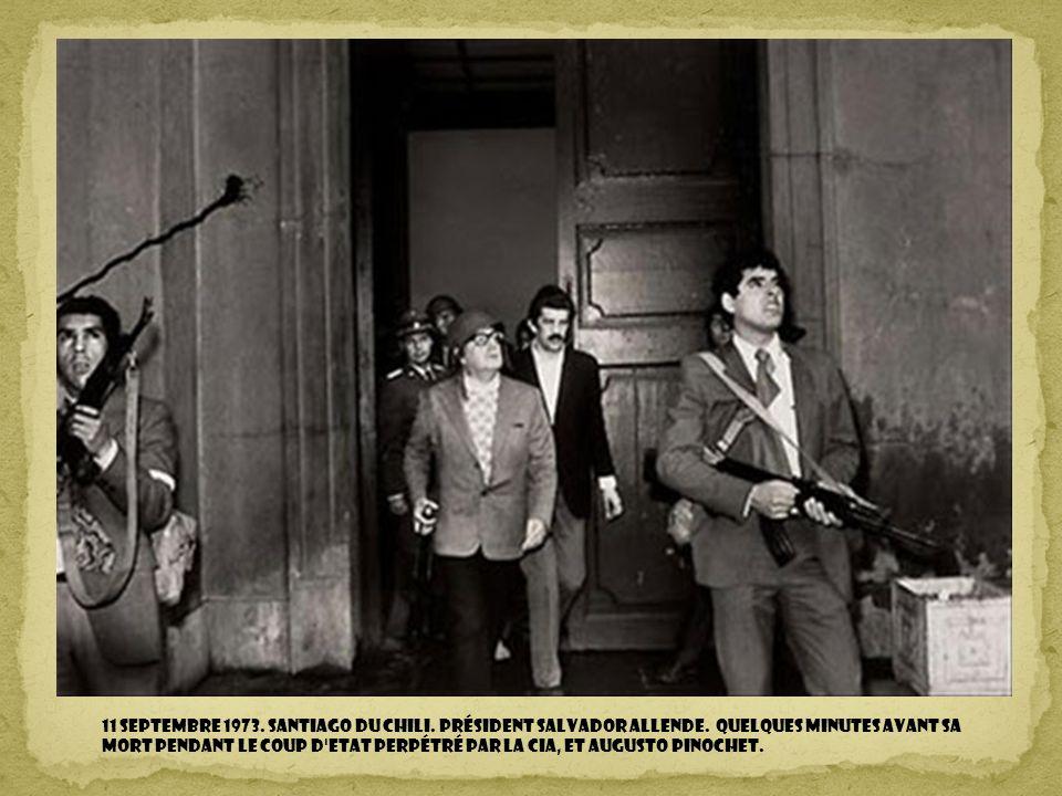 11 septembre 1973. Santiago du Chili. Président Salvador Allende