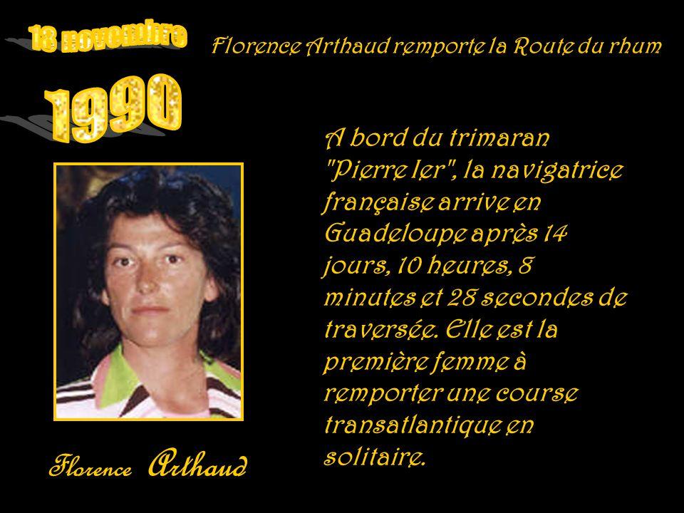 18 novembre 1990 Florence Arthaud