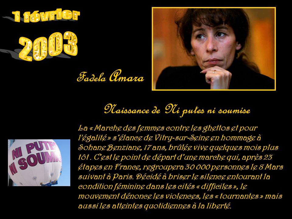 1 février 2003 Fadela Amara Naissance de Ni putes ni soumise