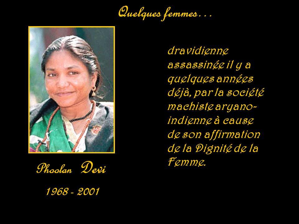 Quelques femmes… Phoolan Devi 1968 - 2001