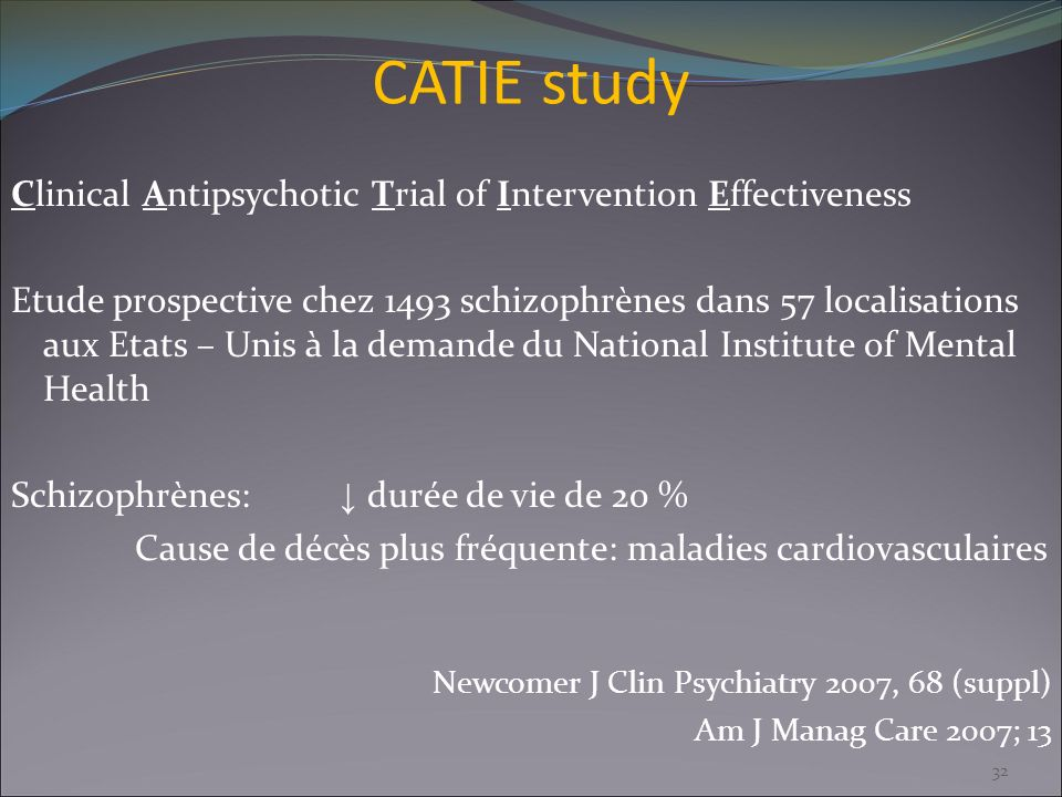 CATIE study Clinical Antipsychotic Trial of Intervention Effectiveness