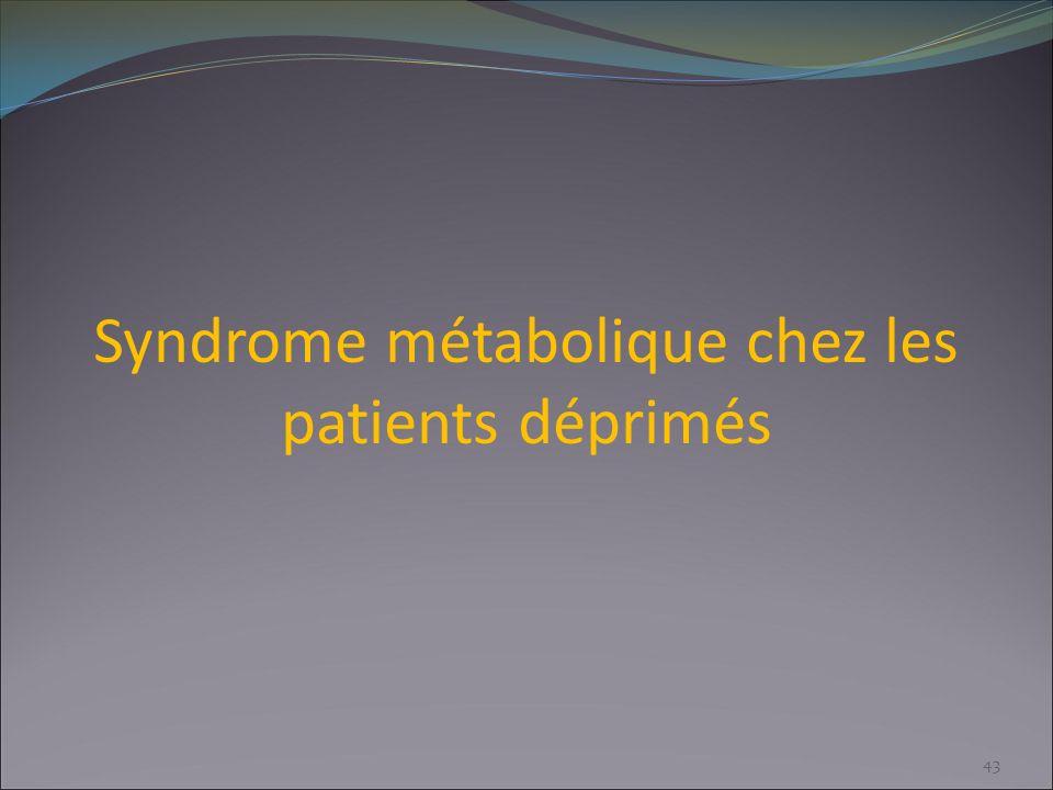 Syndrome métabolique chez les patients déprimés