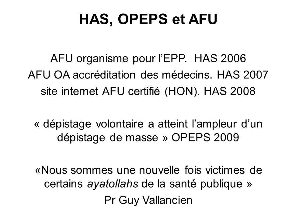 HAS, OPEPS et AFU AFU organisme pour l'EPP. HAS 2006