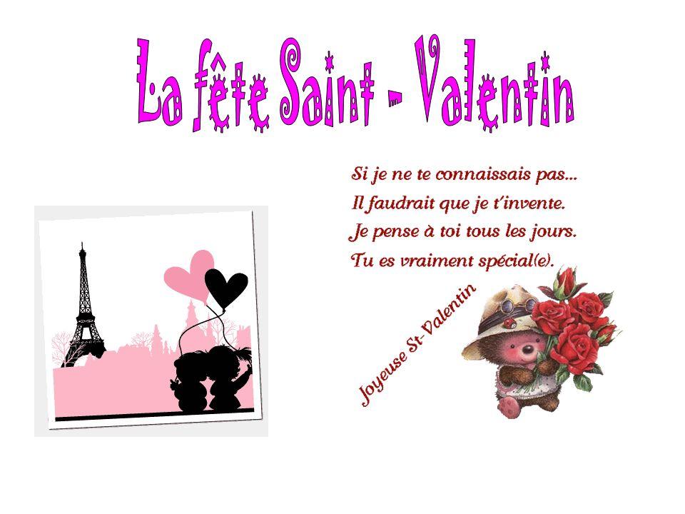 La fête Saint - Valentin