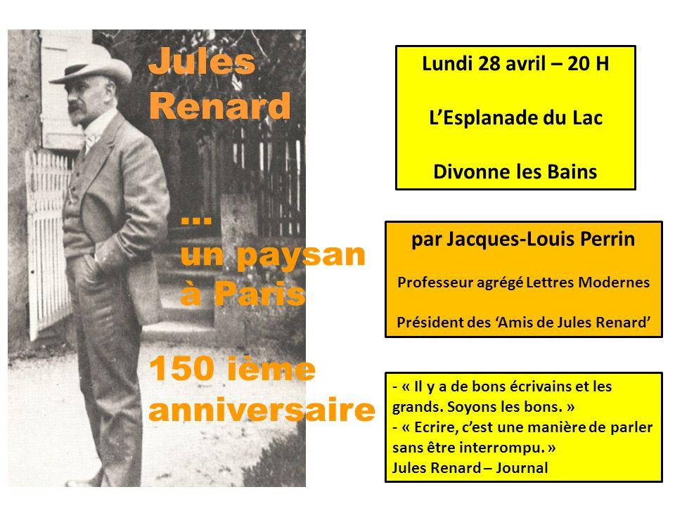 Jules Renard … un paysan à Paris 150 ième anniversaire