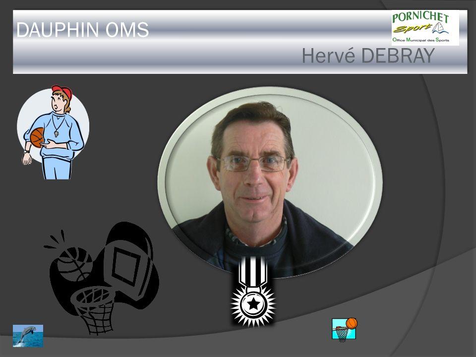 DAUPHIN OMS Hervé DEBRAY