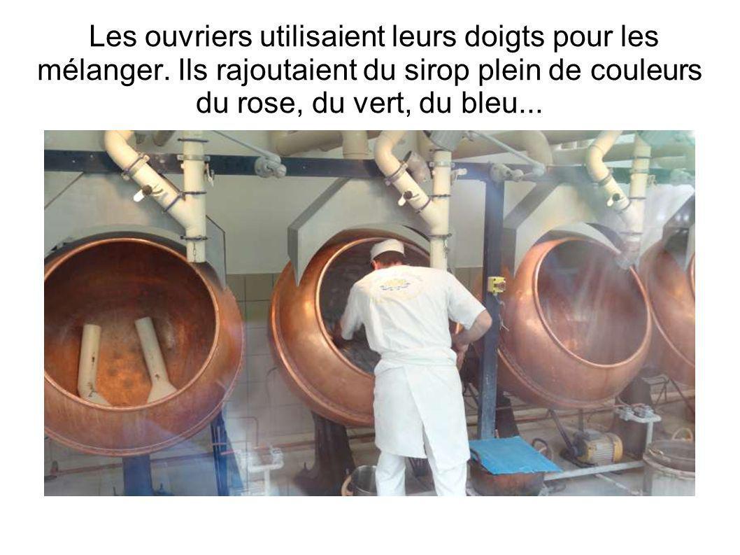 Les ouvriers utilisaient leurs doigts pour les mélanger