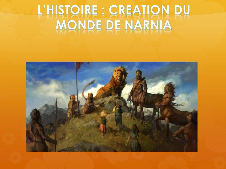 L'HISTOIRE : CREATION DU MONDE DE NARNIA