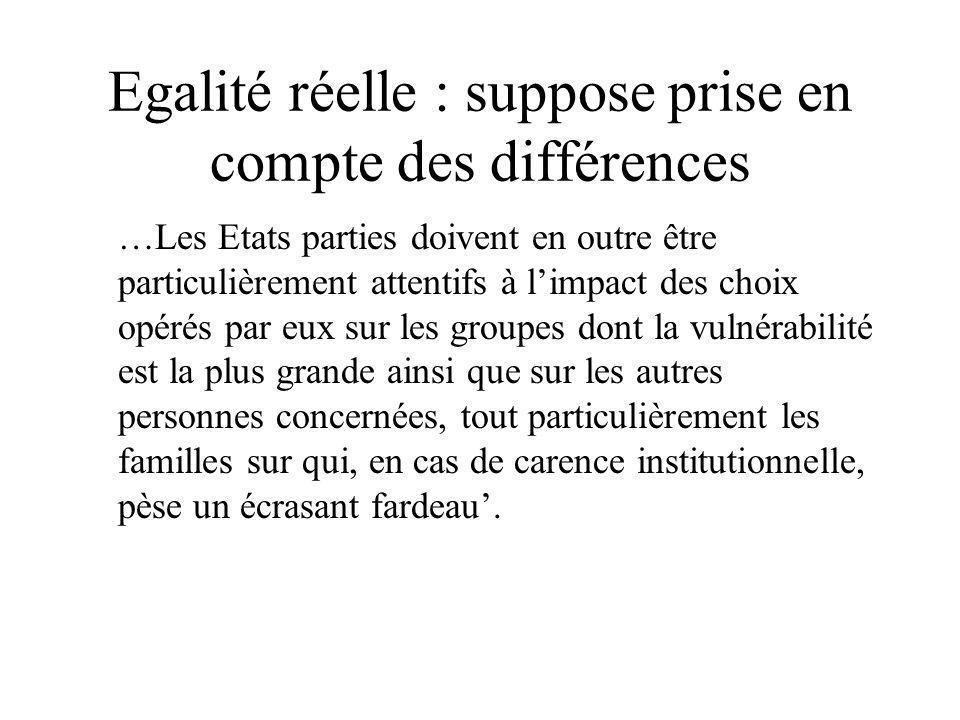 Egalité réelle : suppose prise en compte des différences