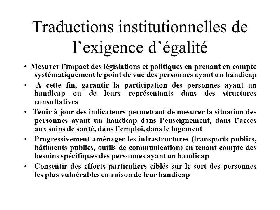 Traductions institutionnelles de l'exigence d'égalité