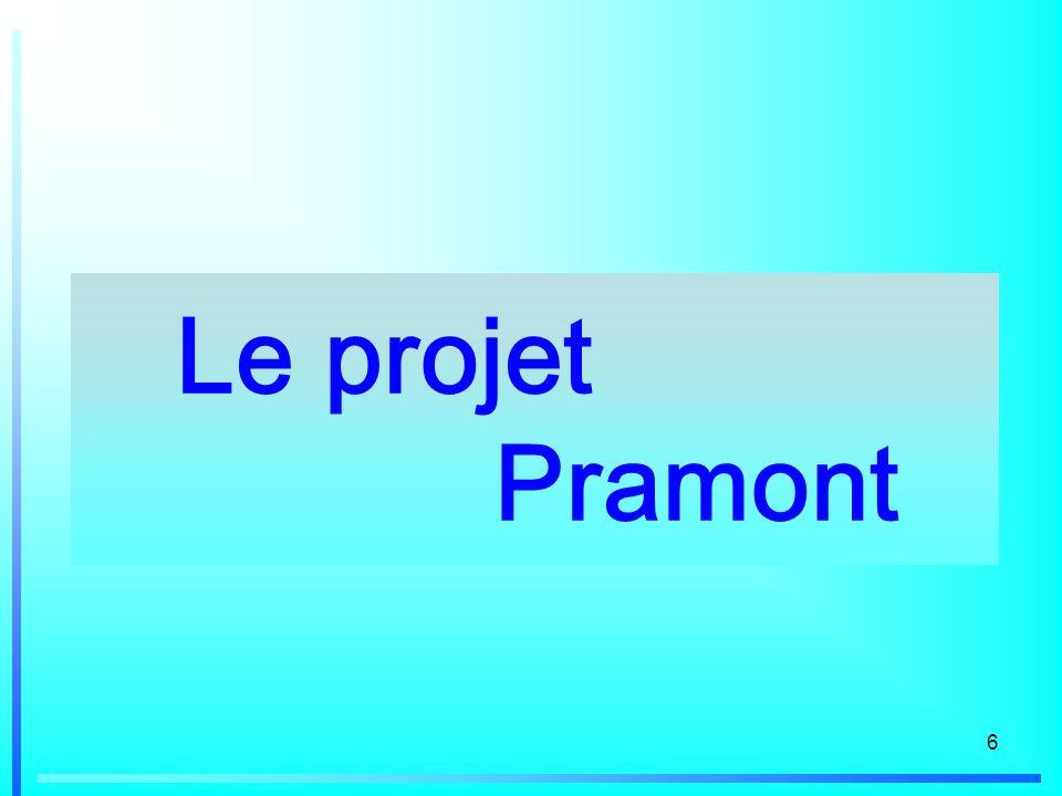 Le projet Pramont