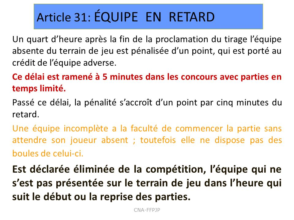 Article 31: ÉQUIPE EN RETARD