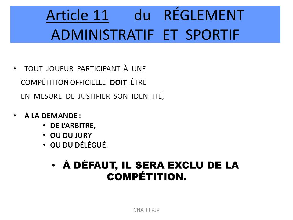 Article 11 du RÉGLEMENT ADMINISTRATIF ET SPORTIF