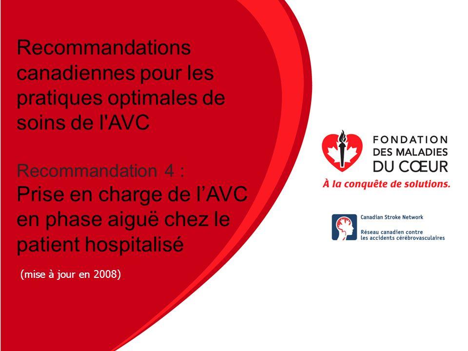 Recommandations canadiennes pour les pratiques optimales de soins de l AVC