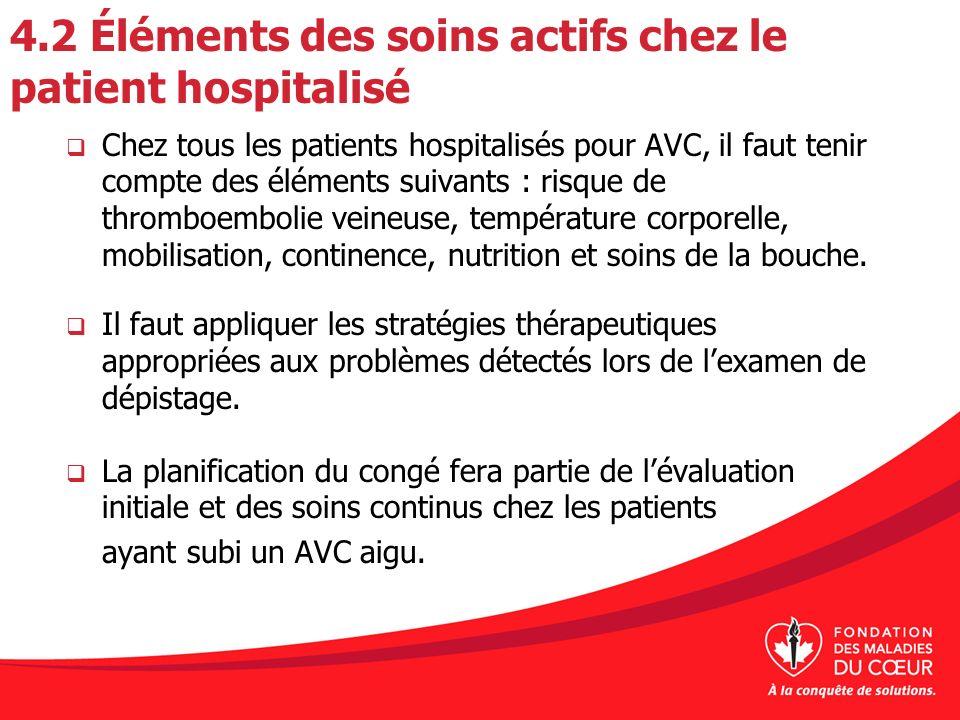 4.2 Éléments des soins actifs chez le patient hospitalisé