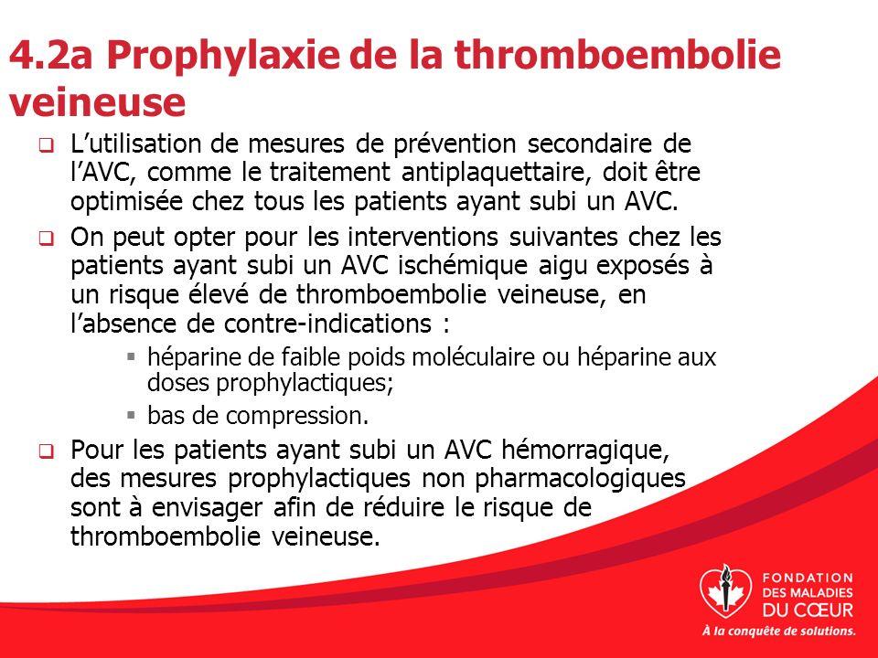 4.2a Prophylaxie de la thromboembolie veineuse