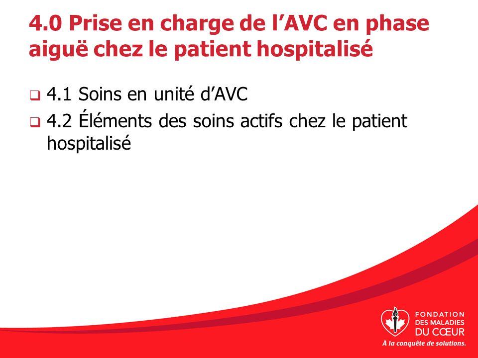 4.0 Prise en charge de l'AVC en phase aiguë chez le patient hospitalisé