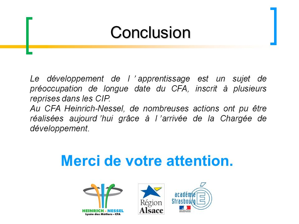 Conclusion Merci de votre attention.
