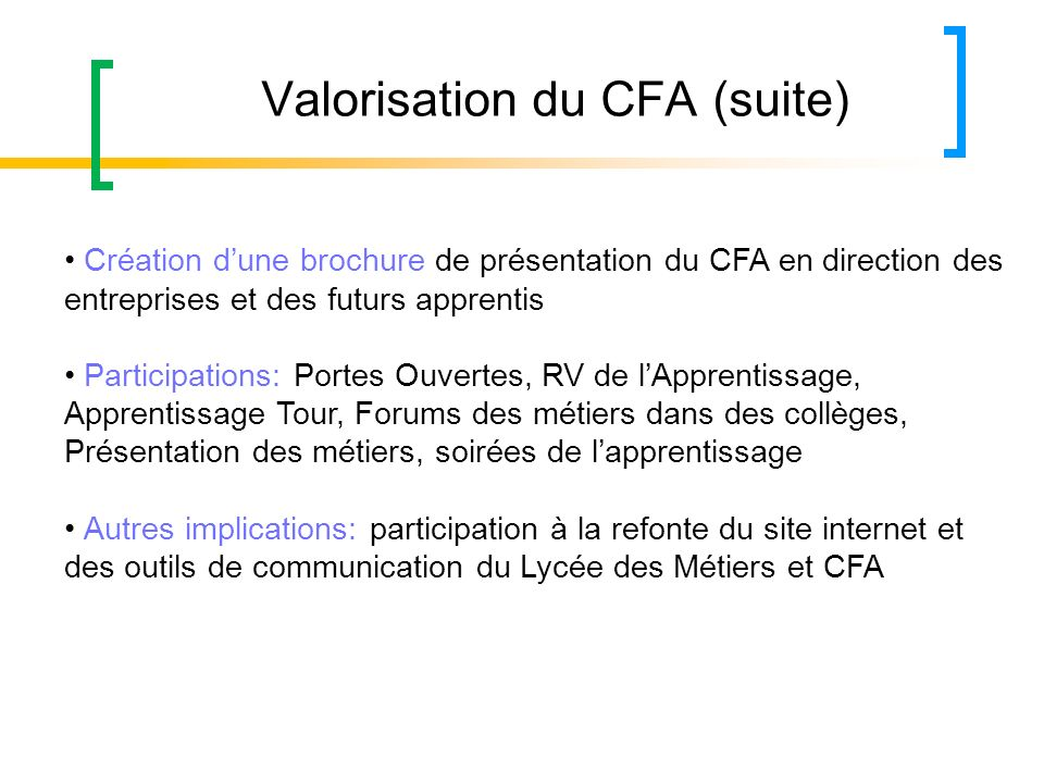 Valorisation du CFA (suite)