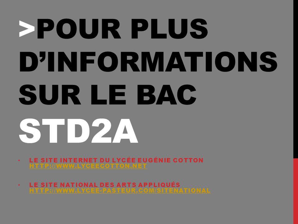 >Pour plus d'informations sur le Bac std2a