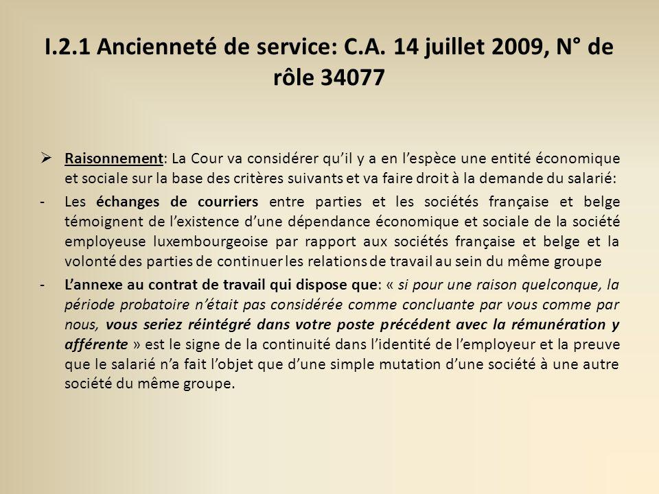 I.2.1 Ancienneté de service: C.A. 14 juillet 2009, N° de rôle 34077