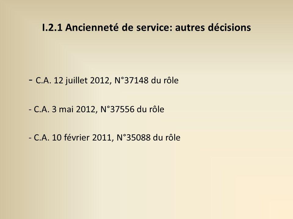 I.2.1 Ancienneté de service: autres décisions