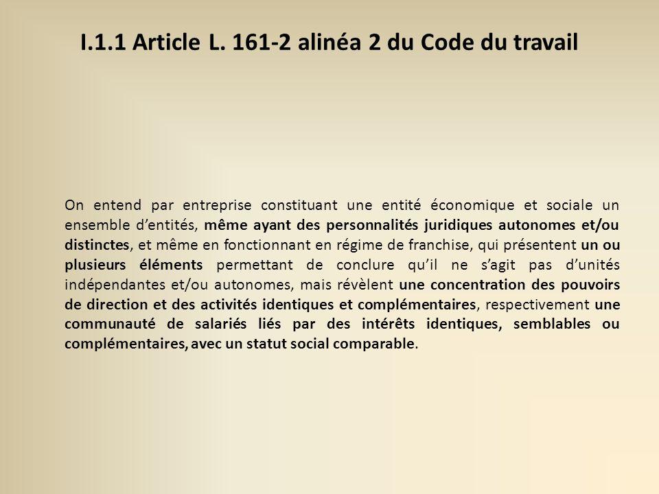 I.1.1 Article L. 161-2 alinéa 2 du Code du travail