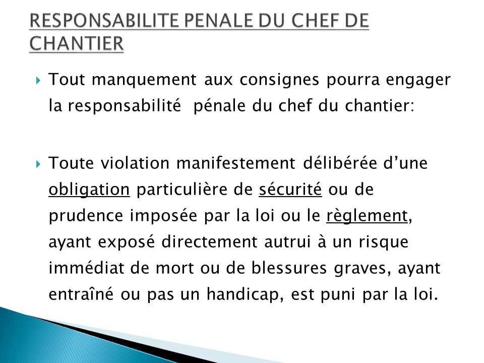 RESPONSABILITE PENALE DU CHEF DE CHANTIER