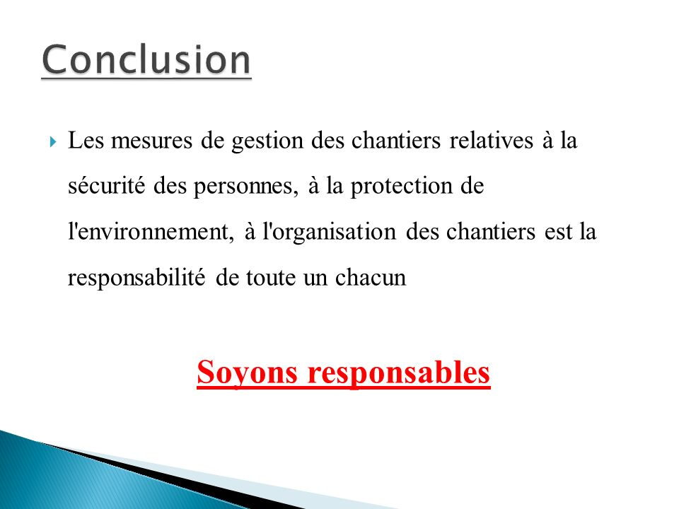 Conclusion Soyons responsables