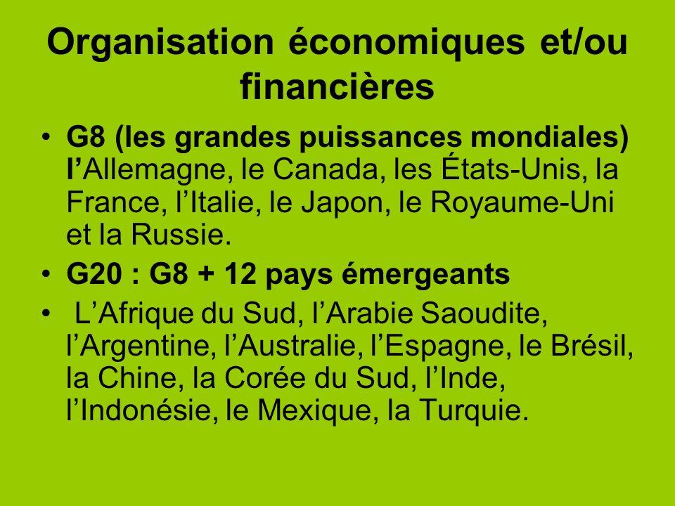 Organisation économiques et/ou financières