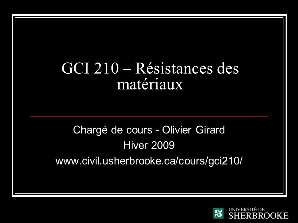 GCI 210 – Résistances des matériaux
