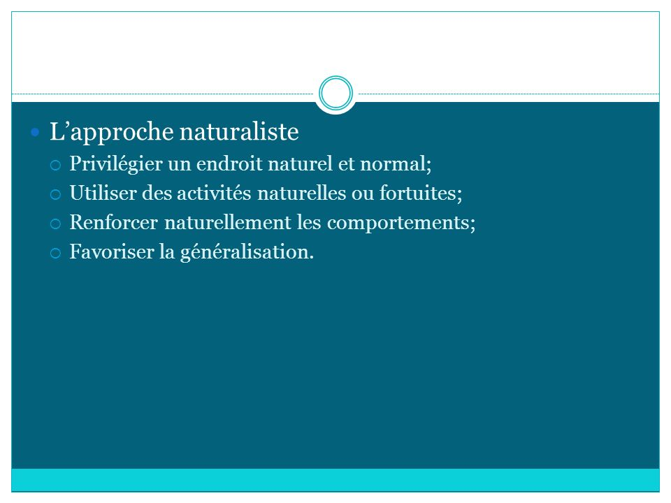 L'approche naturaliste