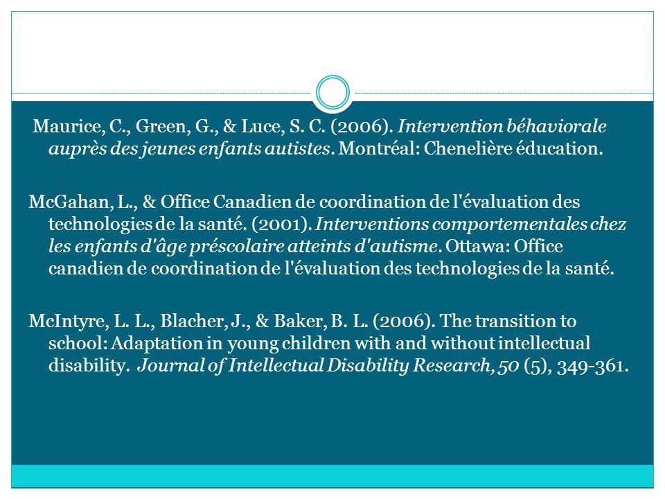 Maurice, C. , Green, G. , & Luce, S. C. (2006)
